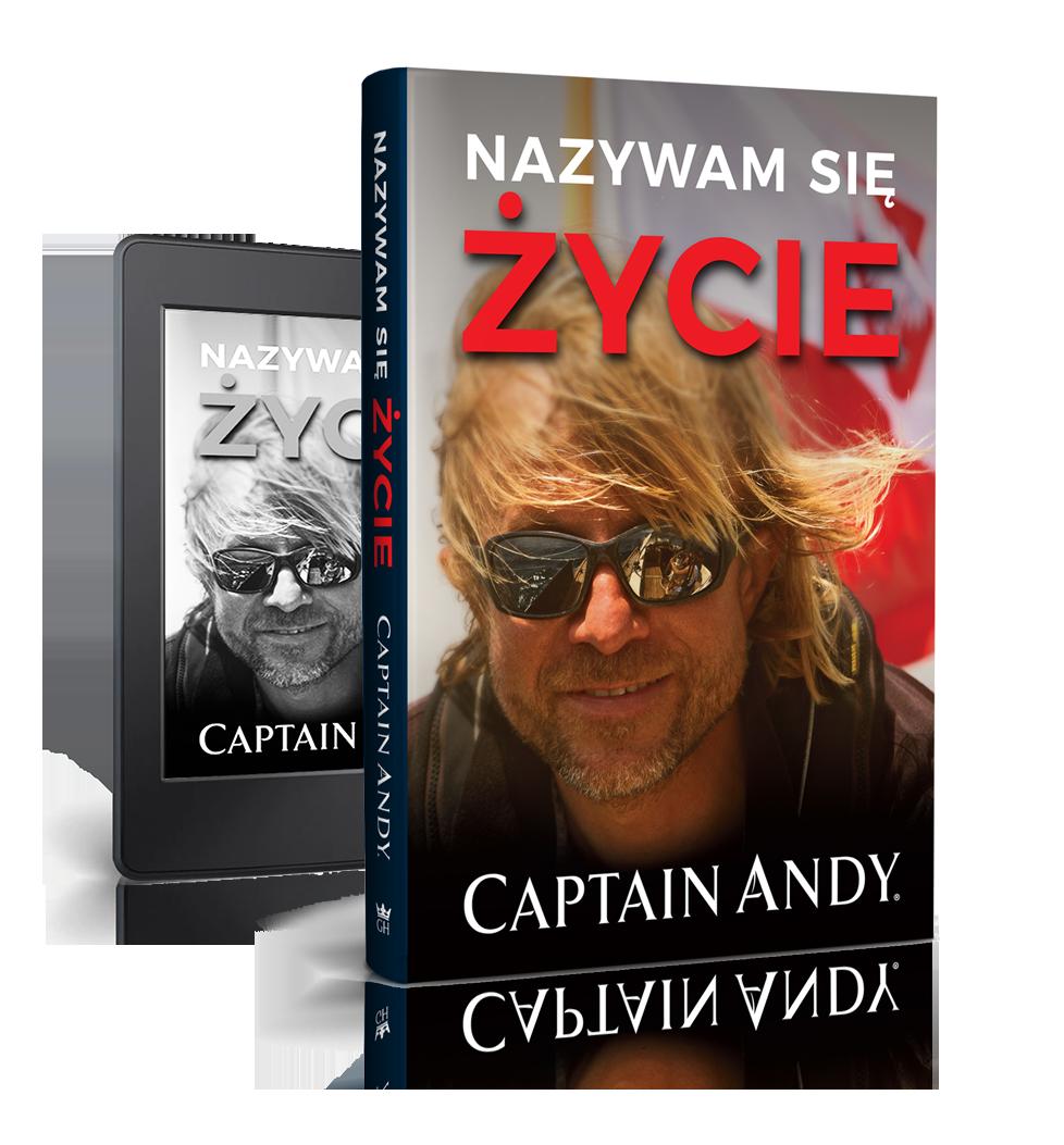 """Nazywam się życie"" Captain Andy"